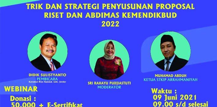 Webinar Trik dan Strategi Penyusunan Proposal Riset dan Abdimas Kemendikbud 2022