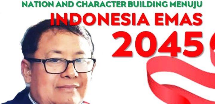 General Lecture: Nation Character Building Menuju Indonesia Emas 2045