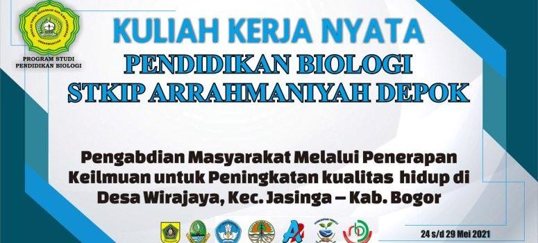 Kuliah Kerja Nyata (KKN) Pendidikan 2021 Prodi Pendidikan Biologi STKIP Arrahmaniyah